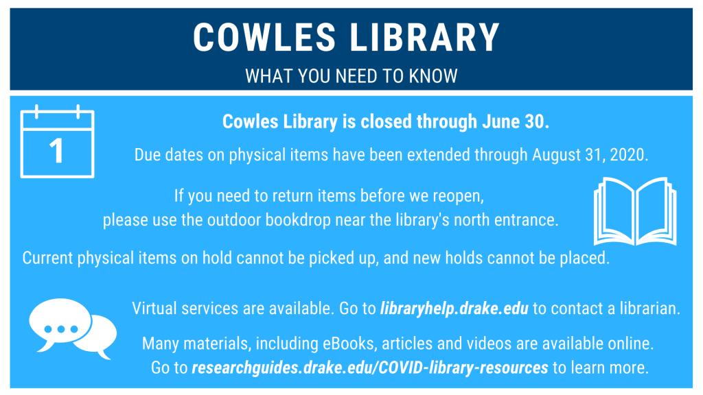 Cowles Library closed through June 30