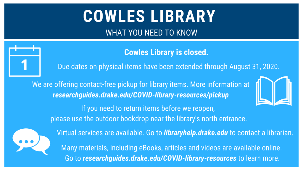 Cowles Library remains closed